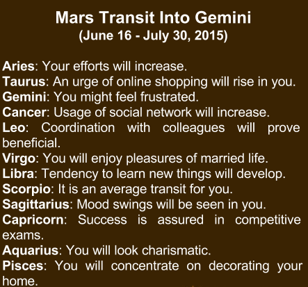 See more Gemini Horoscope predictions